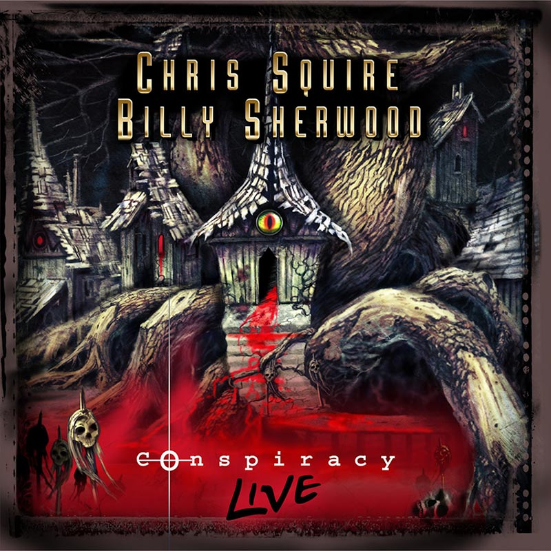 Chris Squire & Billy Sherwood – Conspiracy – Live