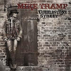 Mike Tramp - Cobblestone