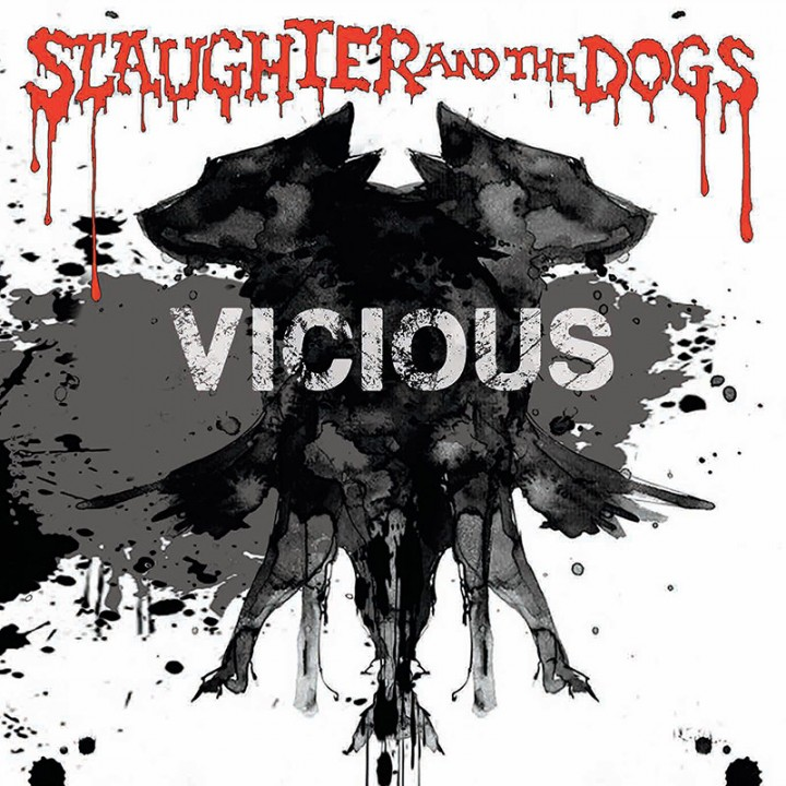 Slaughter & The Dogs - Vicious