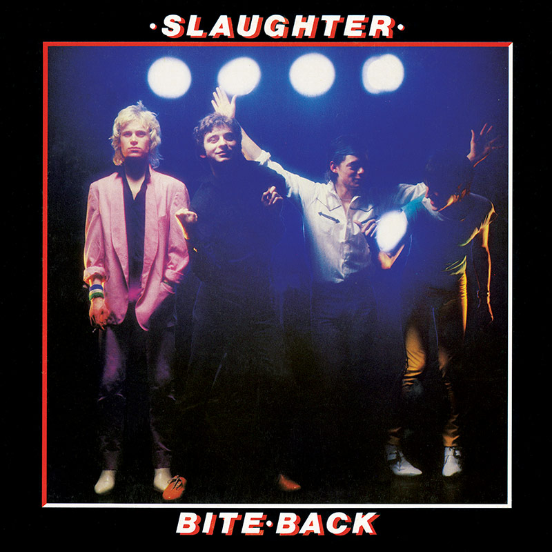 SLAUGHTER & THE DOGS – BITE BACK