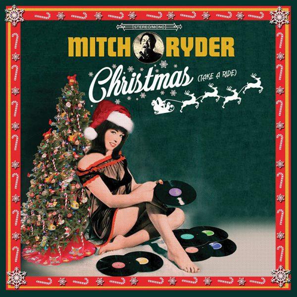 Mitch Ryder – Christmas (Take a Ride)