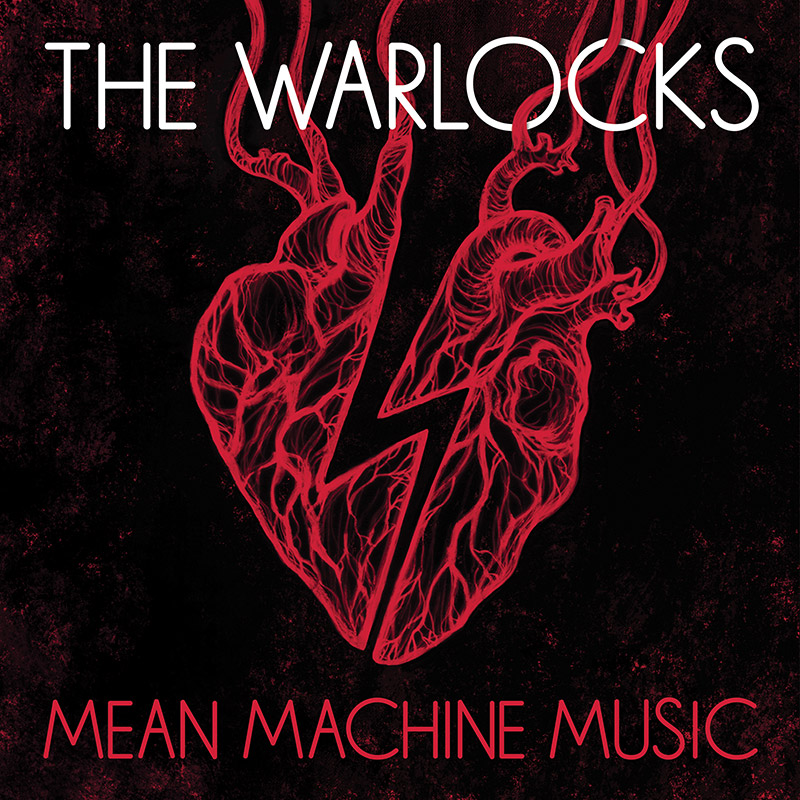 The Warlocks - Mean Machine Music