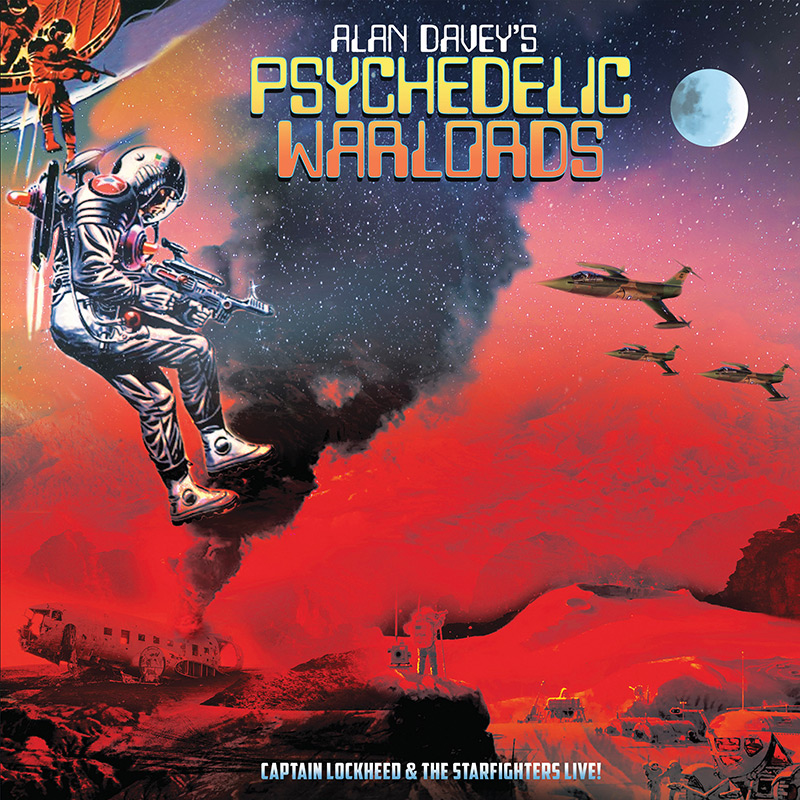 Alan Davey's Psychedelic Warlords - Captain Lockheed & The Starfighters Live