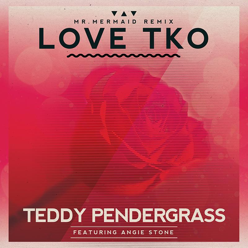 Teddy Pendergrass Love TKO (feat. Angie Stone) - Mr. Mermaid Remix