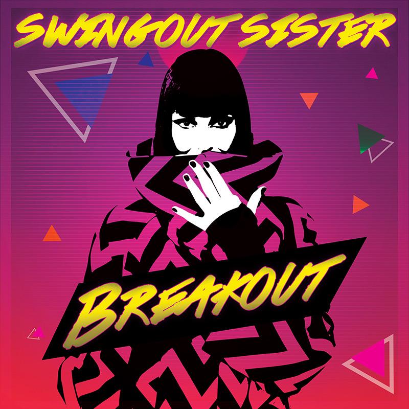 Swingout Sister - Breakout