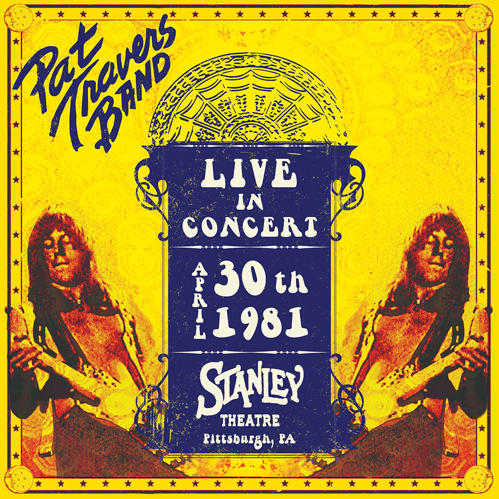 Pat Travers - Live In Concert April 30th 1981 - Stanley Theatre, Pittsburgh, PA