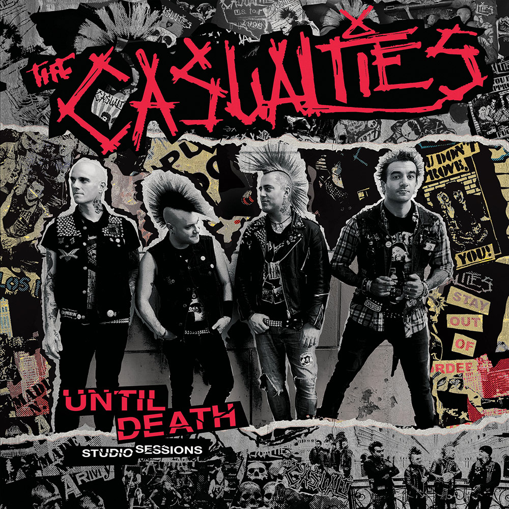 THE CASUALTIES – UNTIL DEATH – STUDIO SESSIONS