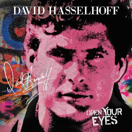 DAVID HASSELHOFF – OPEN YOUR EYES
