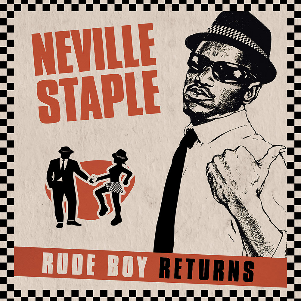 Neville Staple - Rude Boy Returns