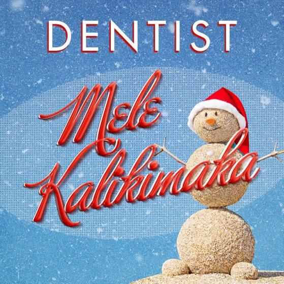Dentist - Mele Kalikimaka