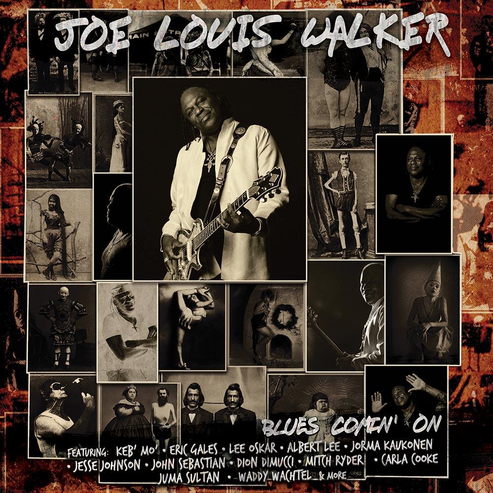 Joe Louis Walker - Blues Comin' On