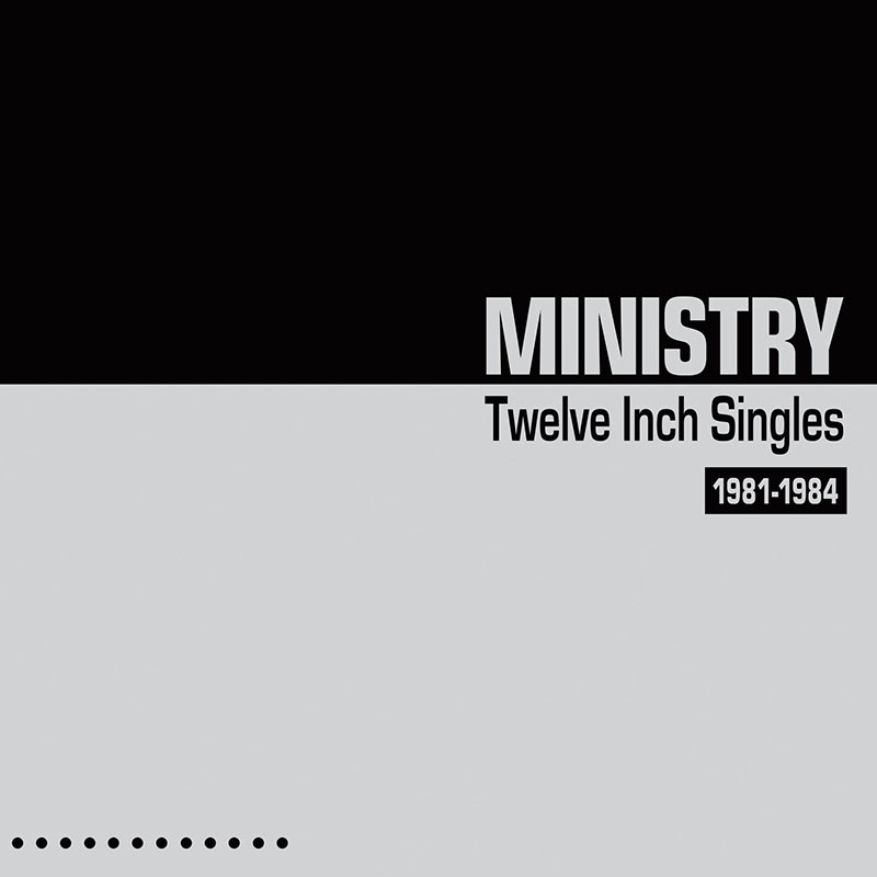 Ministry – Twelve Inch Singles – Expanded Edition (2 CD)