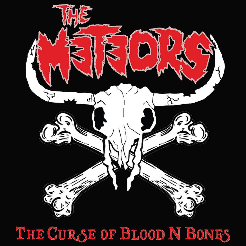 The Meteors - The Curse of Blood n Bones