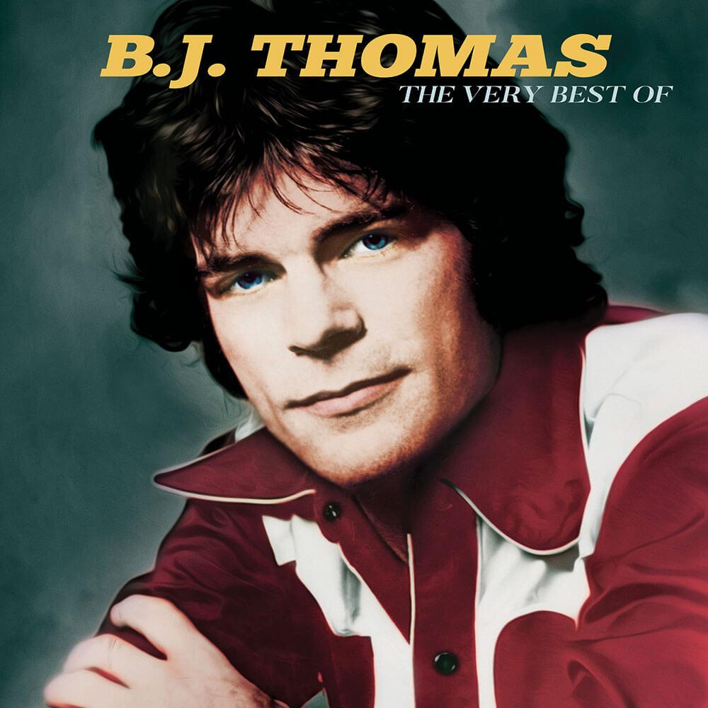 B.J. Thomas - The Very Best Of