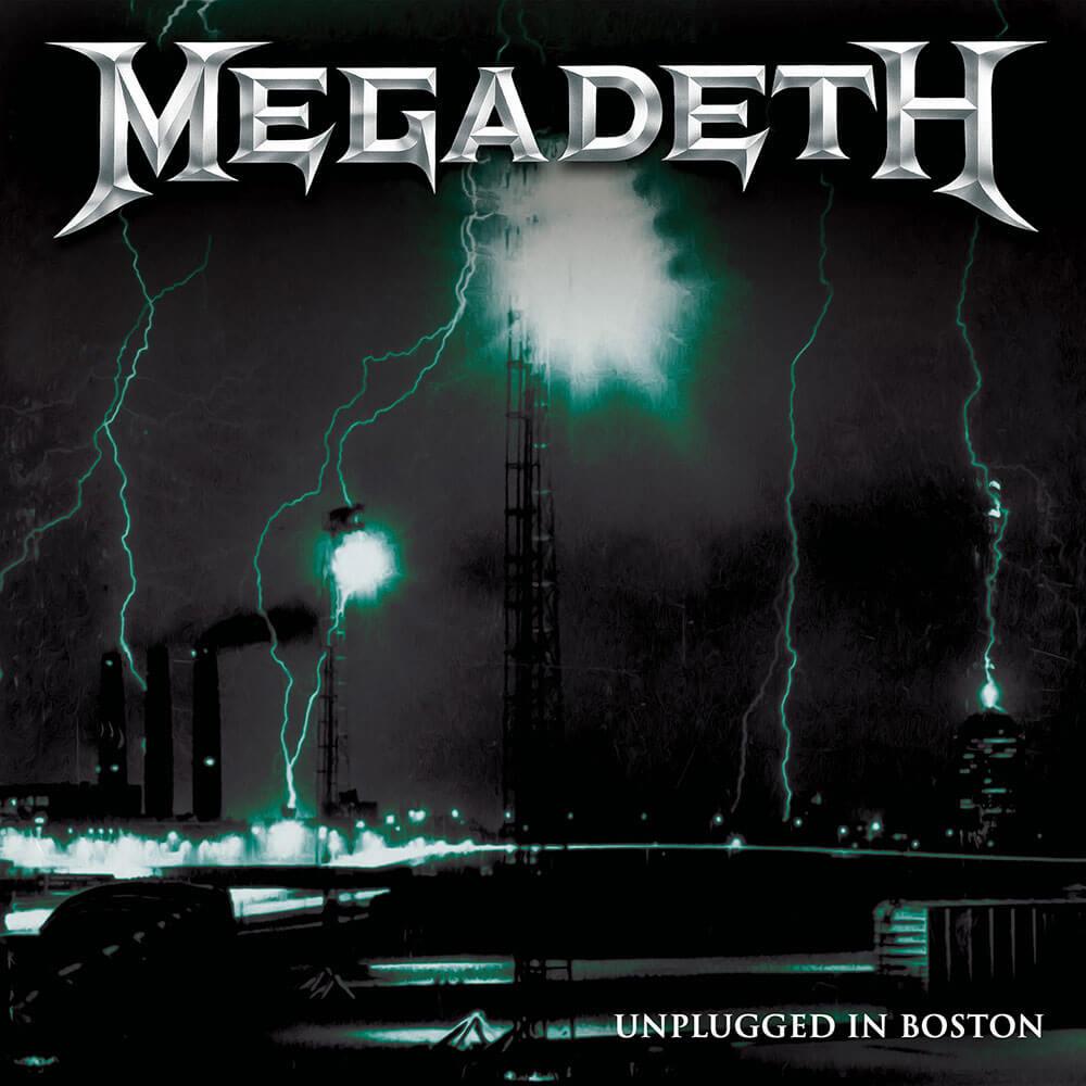 MEGADETH – UNPLUGGED IN BOSTON