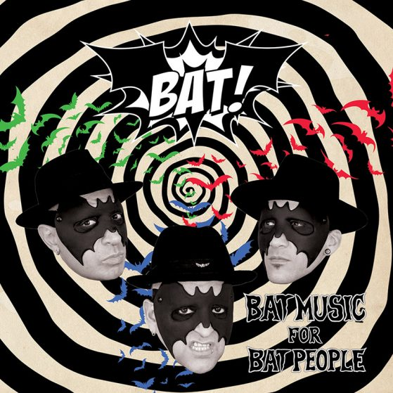 Bat! – Bat Music for Bat People