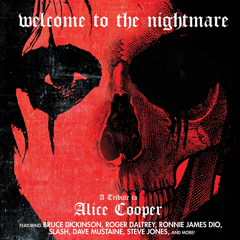 Welcome to the Nightmare - A Tribute to Alice Cooper