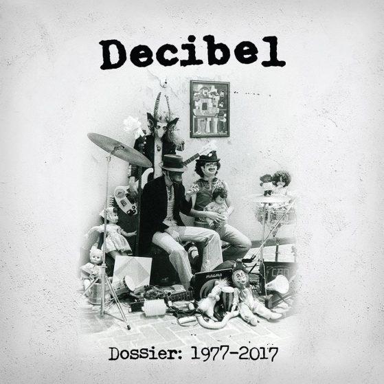 Decibel - Dossier: 1977 - 2017