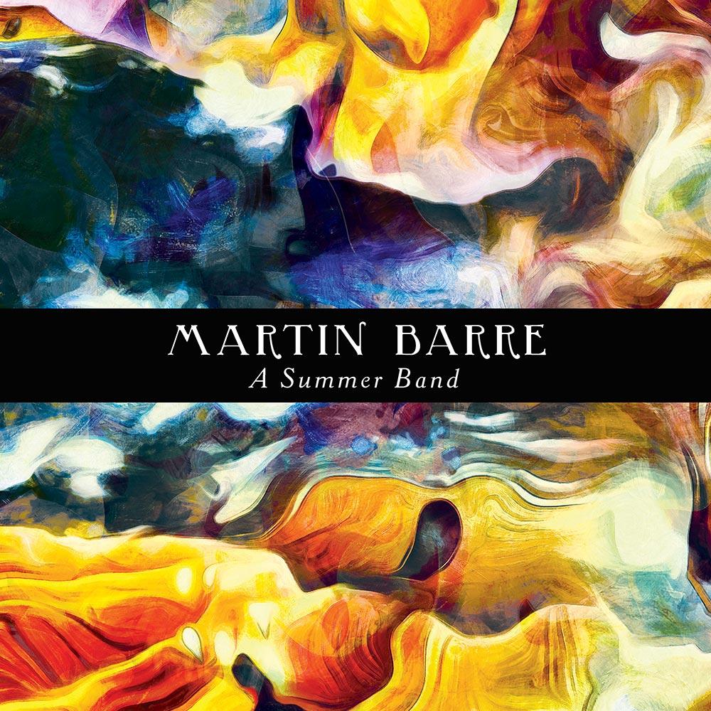 Martin Barre - Summer Band