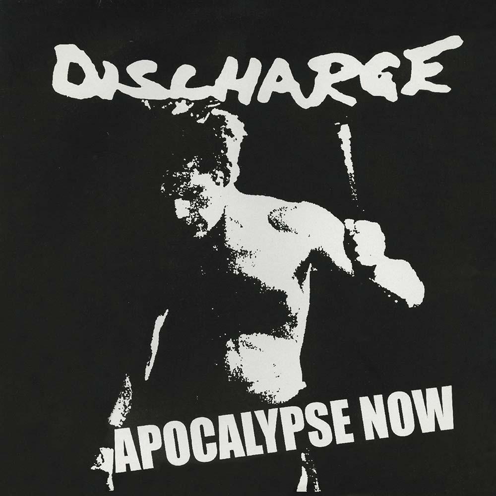 DISCHARGE – APOCALYPSE NOW