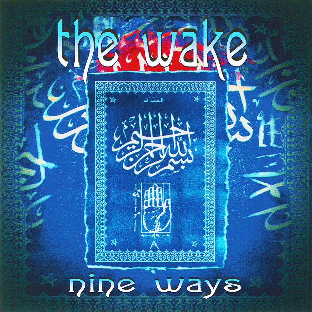 The Wake - Nine Ways