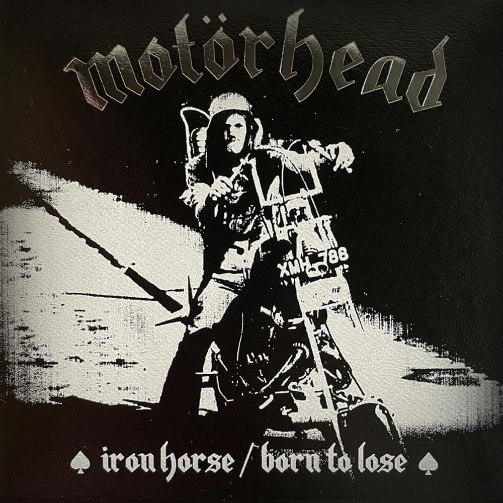 Motorhead - Iron Horse/Born to Lose