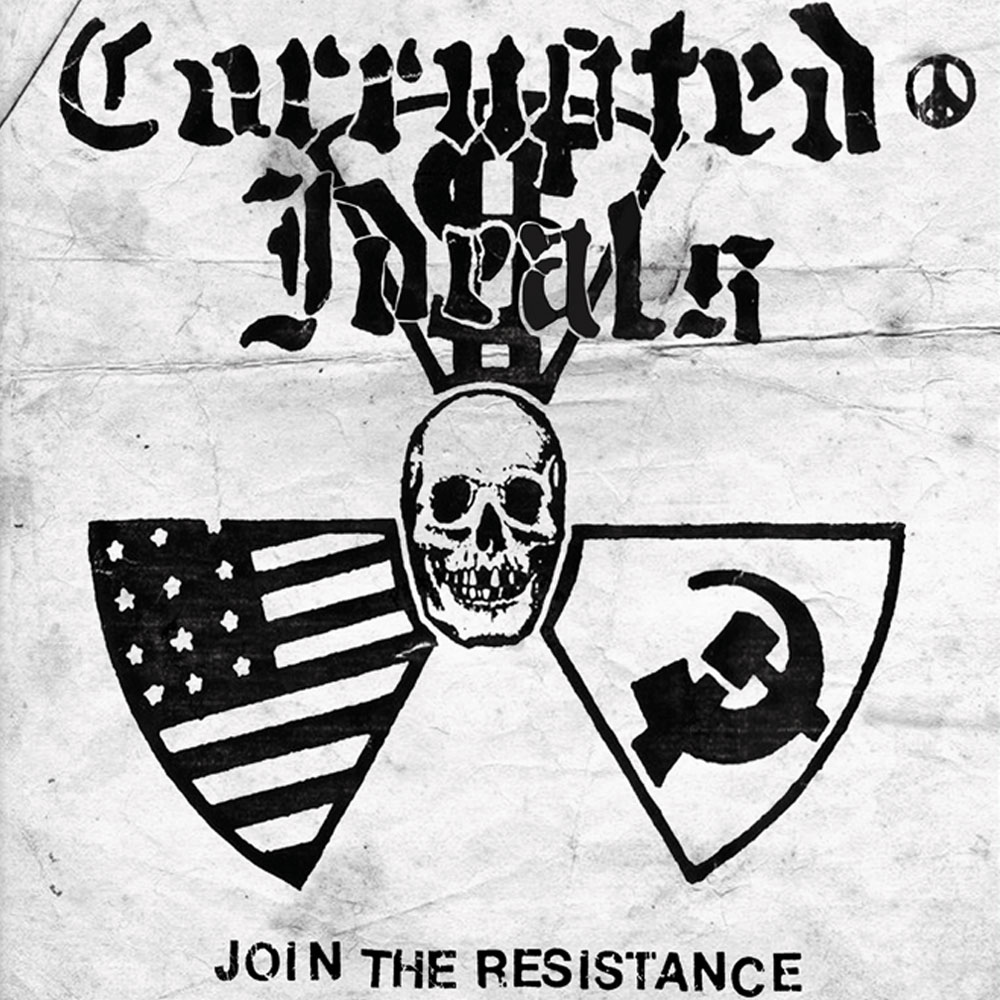 Corrupted Ideals - Join The Resistance