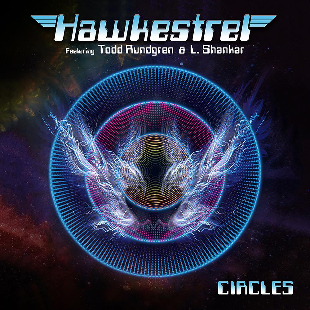 """Hawkestrel """"Circles"""" feat. Todd Rundgren & L. Shankar"""