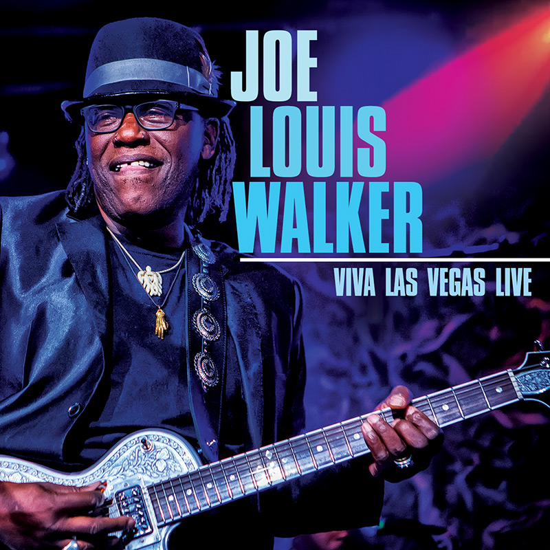 Joe Louis Walker Announces World Tour In Support of His Brand New Concert DVD/CD Release Viva Las Vegas Live