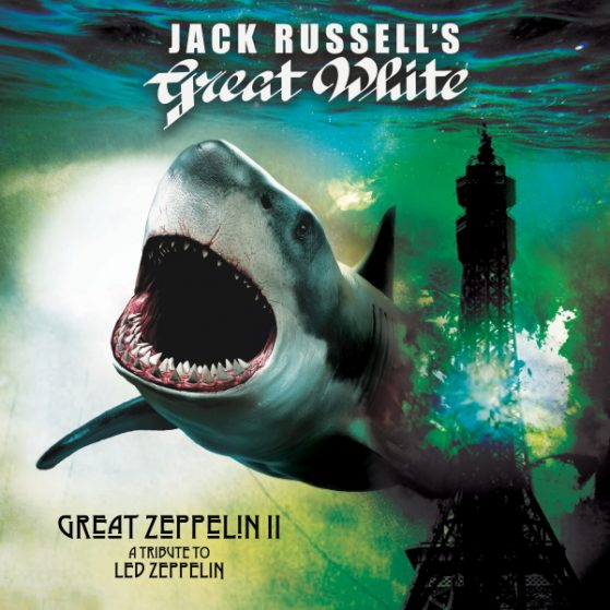 JACK RUSSELL'S GREAT WHITE Return To Their Roots On New Studio Recordings Of LED ZEPPELIN Songs!