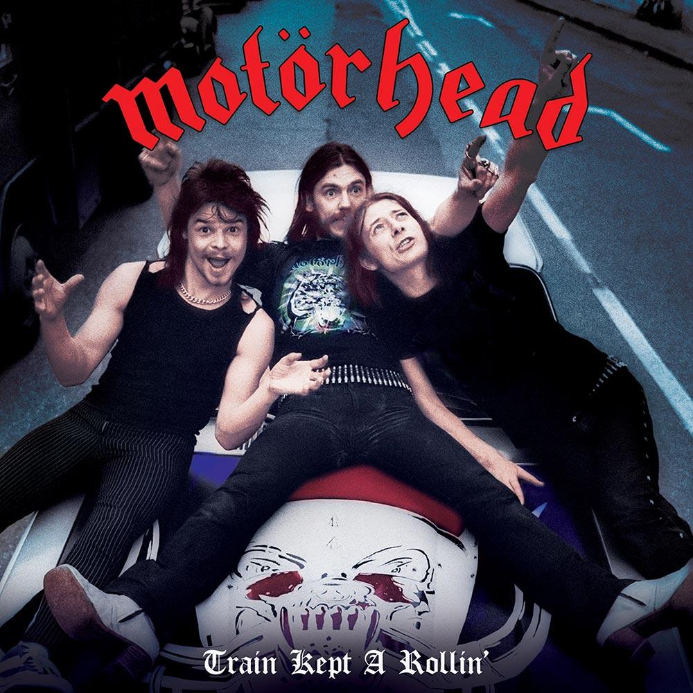 Motorhead - Train Kept A-Rollin'