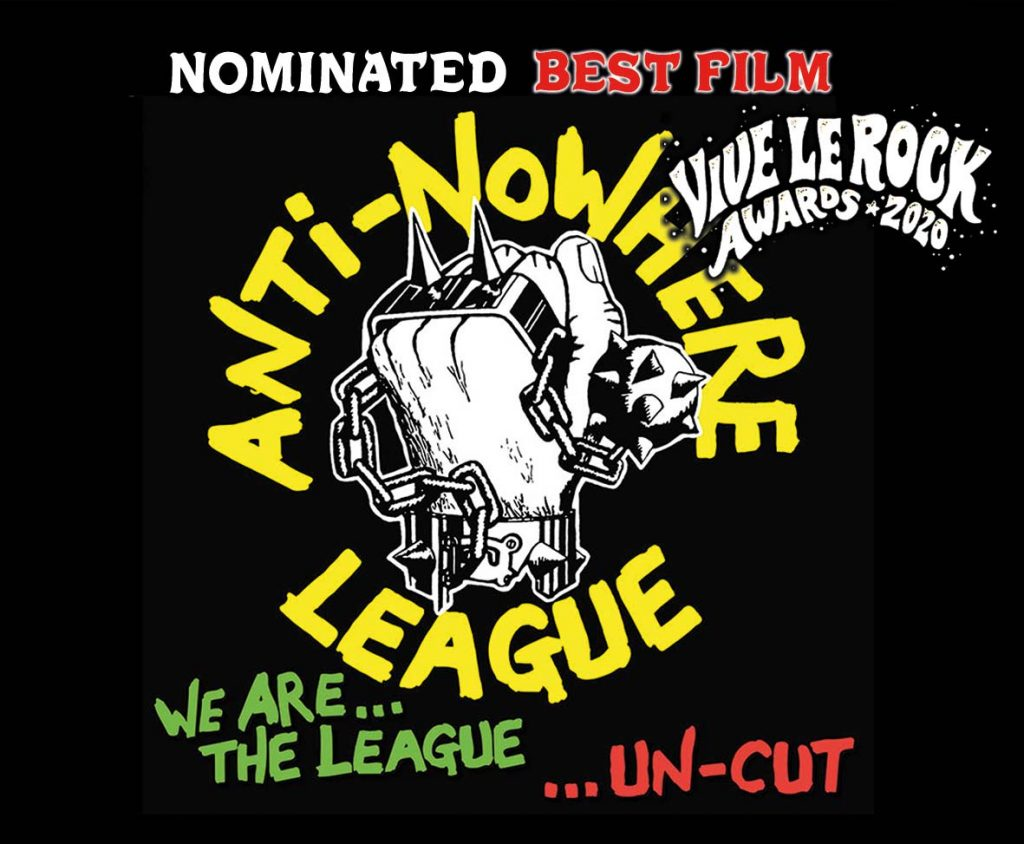 Anti-Nowwhere League - We Are The League nominated for Film of the Year (Vive Le Rock Awards 2020)