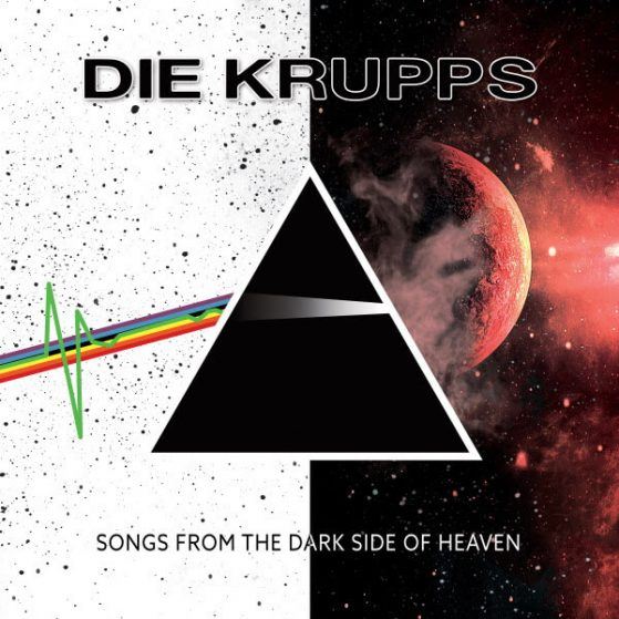 Industrial Music Pioneers DIE KRUPPS Announce Their First Ever Covers Album SONGS FROM THE DARK SIDE OF HEAVEN, Release New GANG OF FOUR Cover!