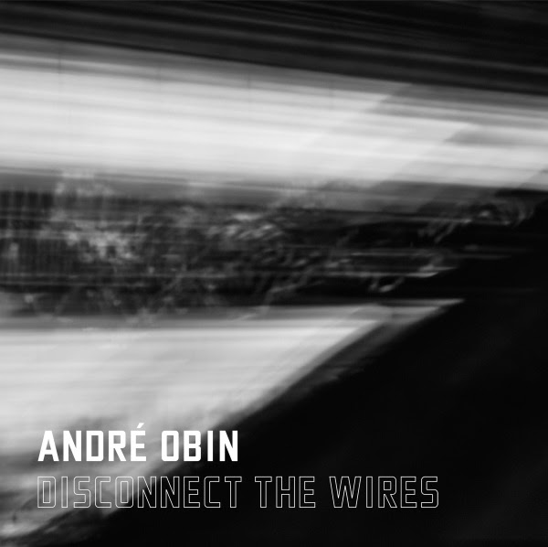 "Synth-Pop Rising Star ANDRÉ OBIN Releases New Single ""Disconnect The Wires!"""