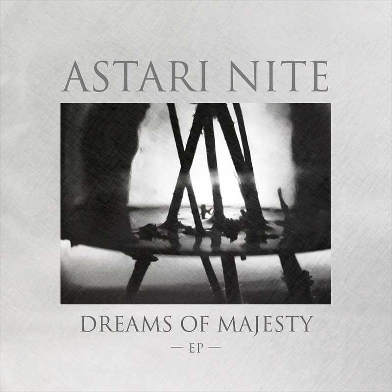 Astari Nite - Dreams of Majesty