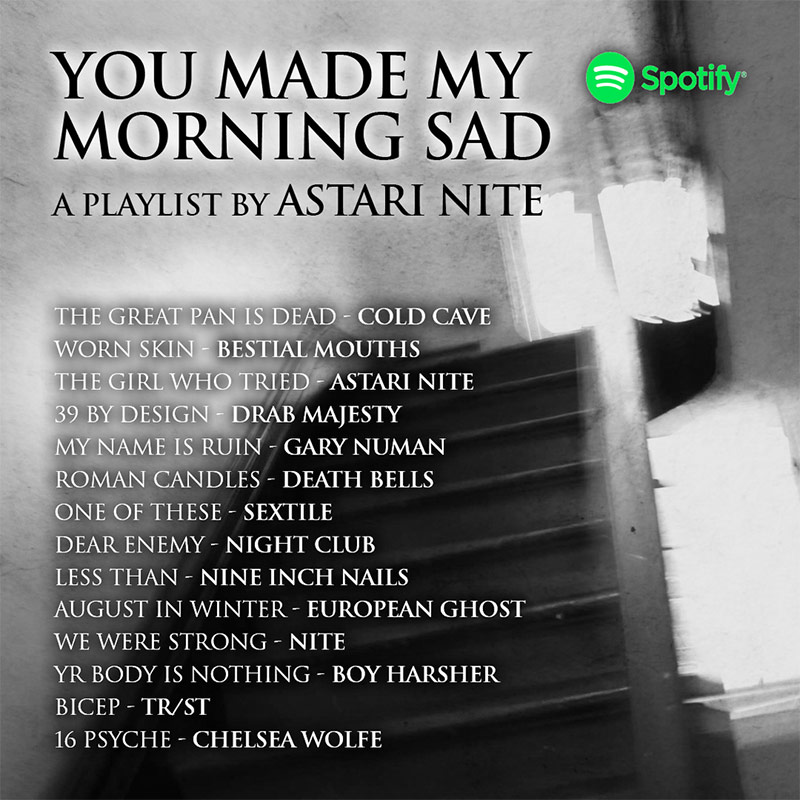 Astari Nite - Sad Morning Playlist