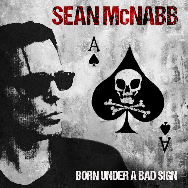 Sean McNabb - Born Under a Bad Sign