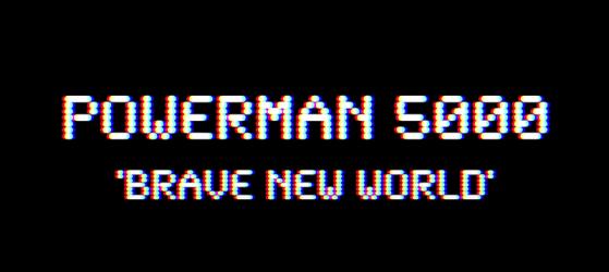 """Powerman 5000 """"Brave New World"""" (Music Video)"""