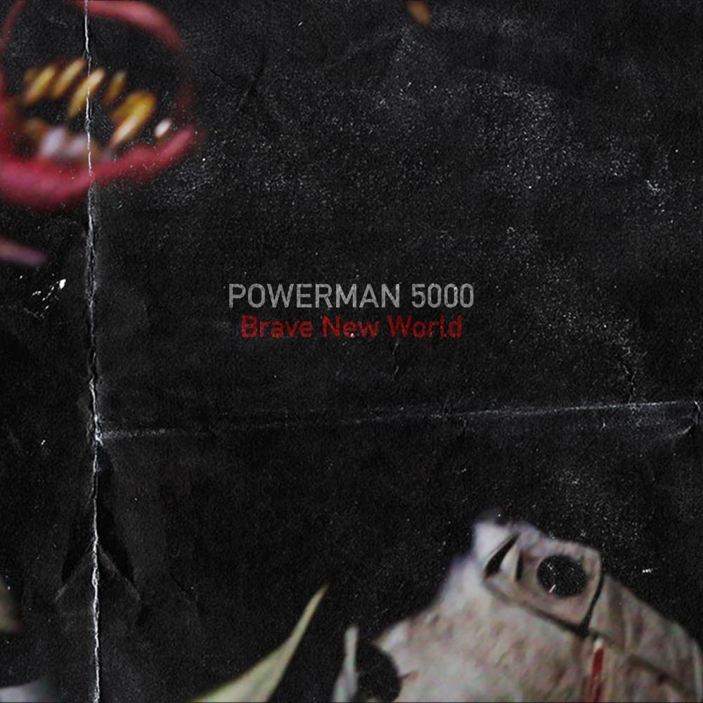 Powerman 5000 - Brave New World