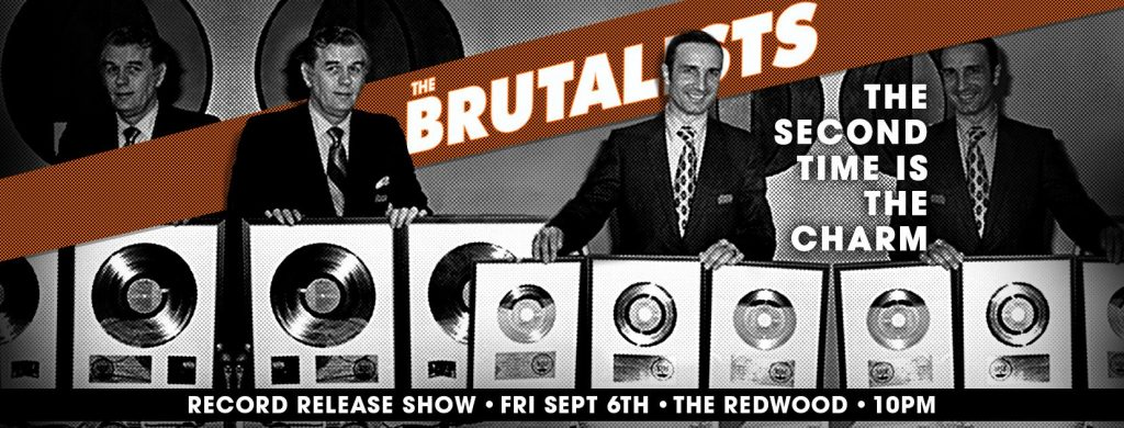 The Brutalists Records Release Party