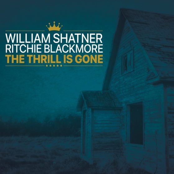 William Shatner / Ritchie Blackmore - The Thrill Is Gone
