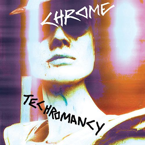 Chrome Techcromancy