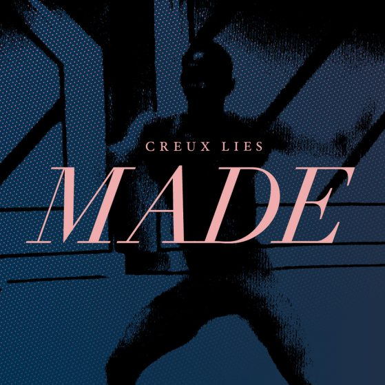 Creux Lies - Made