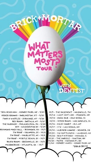Dentist Announce Tour Dates with Brick + Mortar