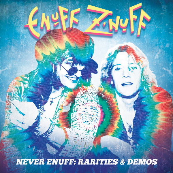 ENUFF Z'NUFF To Release Vintage '80s Demos In New Box Set 'Never Enuff'