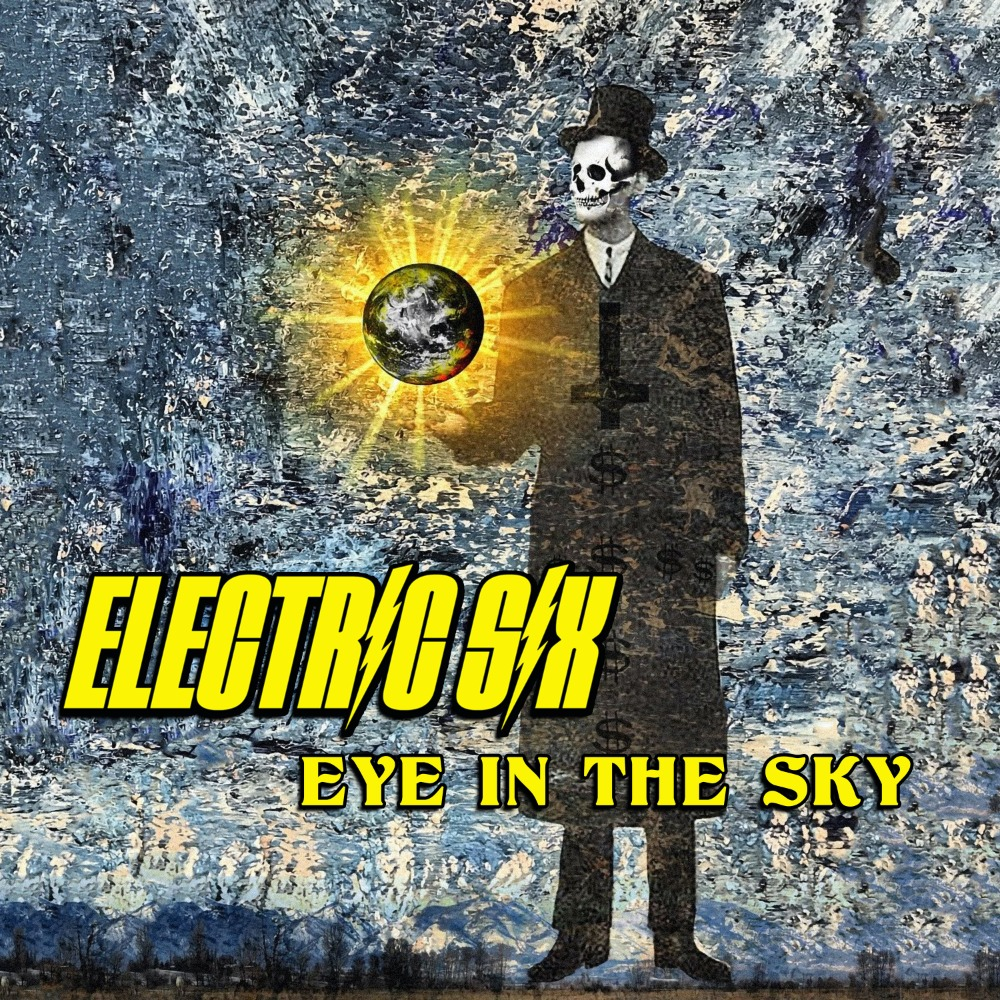 Electric Six - Eye In The Sky