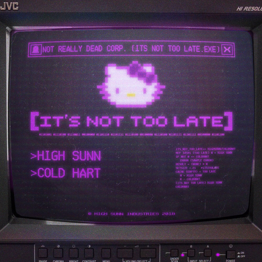 High Sunn, Cold Hart - It's Not Too Late