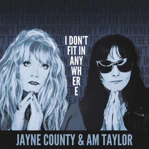 "Jayne County & Am Taylor - ""I Don't Fit In Anywhere"" (Official Music Video)"