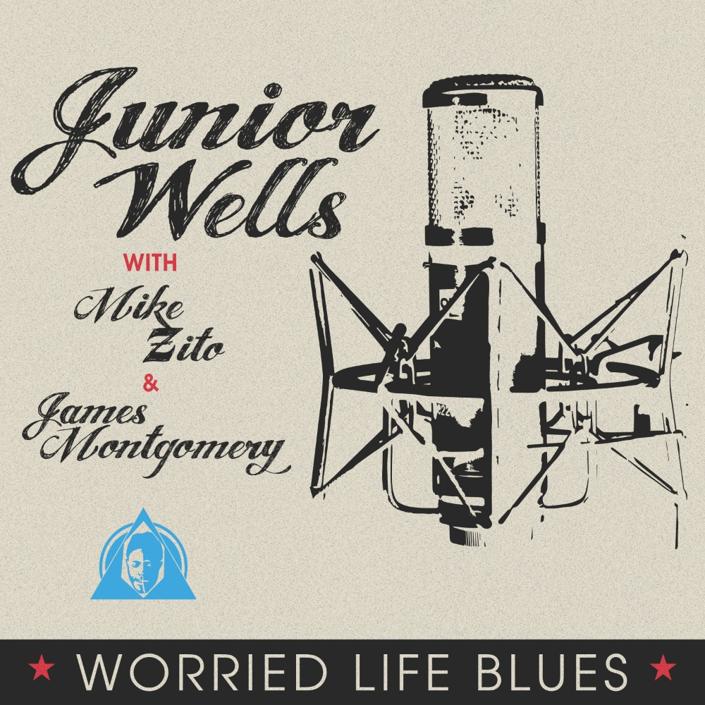 Junior Wells ft. Mike Zito/James Montgomery - Worried Life Blues