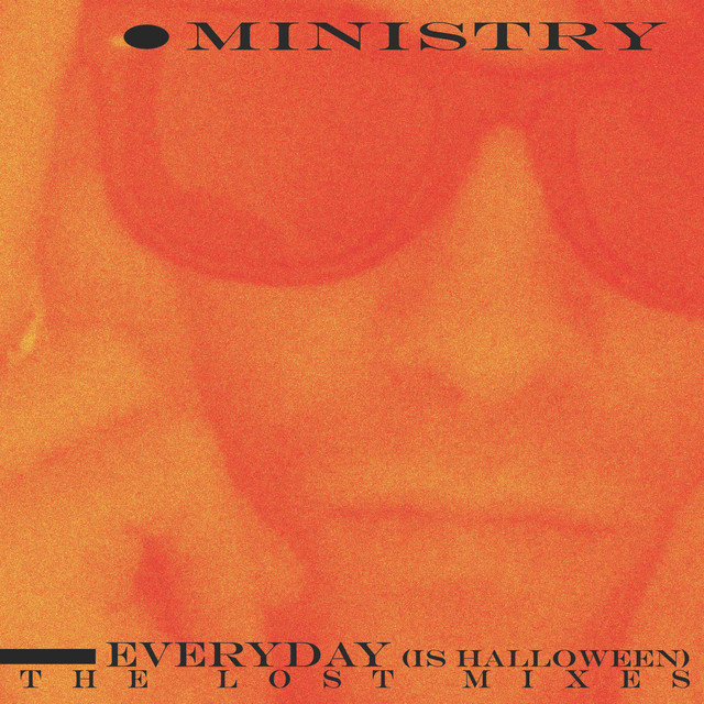 Ministry - Everyday (Is Halloween) (Dirt Mix)